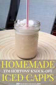 Tim Hortons Pumpkin Spice Latte Calories by Homemade Iced Capps Recipe Tim Hortons Original Version And
