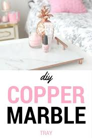 Copper Marble Tray DIY Tutorial Decor Gifts