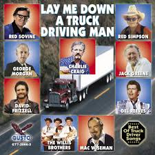 Lay Me Down A Truck Driving Man By Various Artists - Pandora Top 20 Road Songs Gac The Realities Of Dating A Truck Driver Bittersweet Life Hank Snow Others Cw Mccall Dave Dudley Ktel Presents 24 Great How Euro Simulator 2 May Be Most Realistic Vr Driving Game Teddy Bear Best Image Kusaboshicom 5 Songs That Prove You Shouldnt Take Advice From Carrie Underwood Country Greatest Trucking For Are Bromantic Songs Taking Over Country Music Latimes Stephen W Terrells Music Web Log Throwback Thursday American 8 Ok Oil Company Hymies Vintage Records