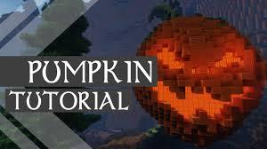 Minecraft Pumpkin Design by Minecraft How To Build An Organic Pumpkin Tutorial Youtube