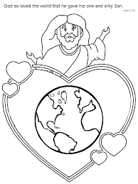 God So Loved The World That He Gave His One And Only Son Coloring Page