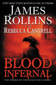 Blood Infernal The Order Of Sanguines Series