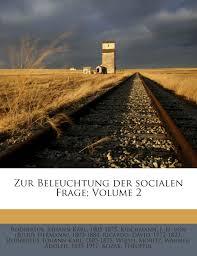 zur beleuchtung der socialen frage volume 2 german edition