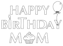 Happy Birthday Coloring Page Mom