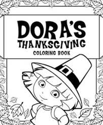 Get Kids Excited For Thanksgiving With This Dora The Explorer Coloring Pack