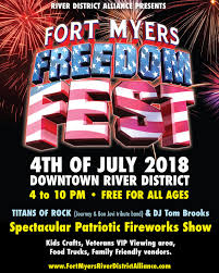 100 Truck Rental Fort Myers 4TH OF JULY FREEDOM FEST DOWNTOWN FORT MYERS EMA Vacation S