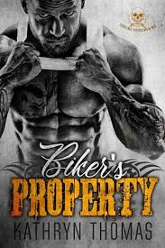Bikers Property By Kathryn Thomas