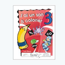 Jai Un Son à Colorier 3 En PDF Éditions De LEnvolée