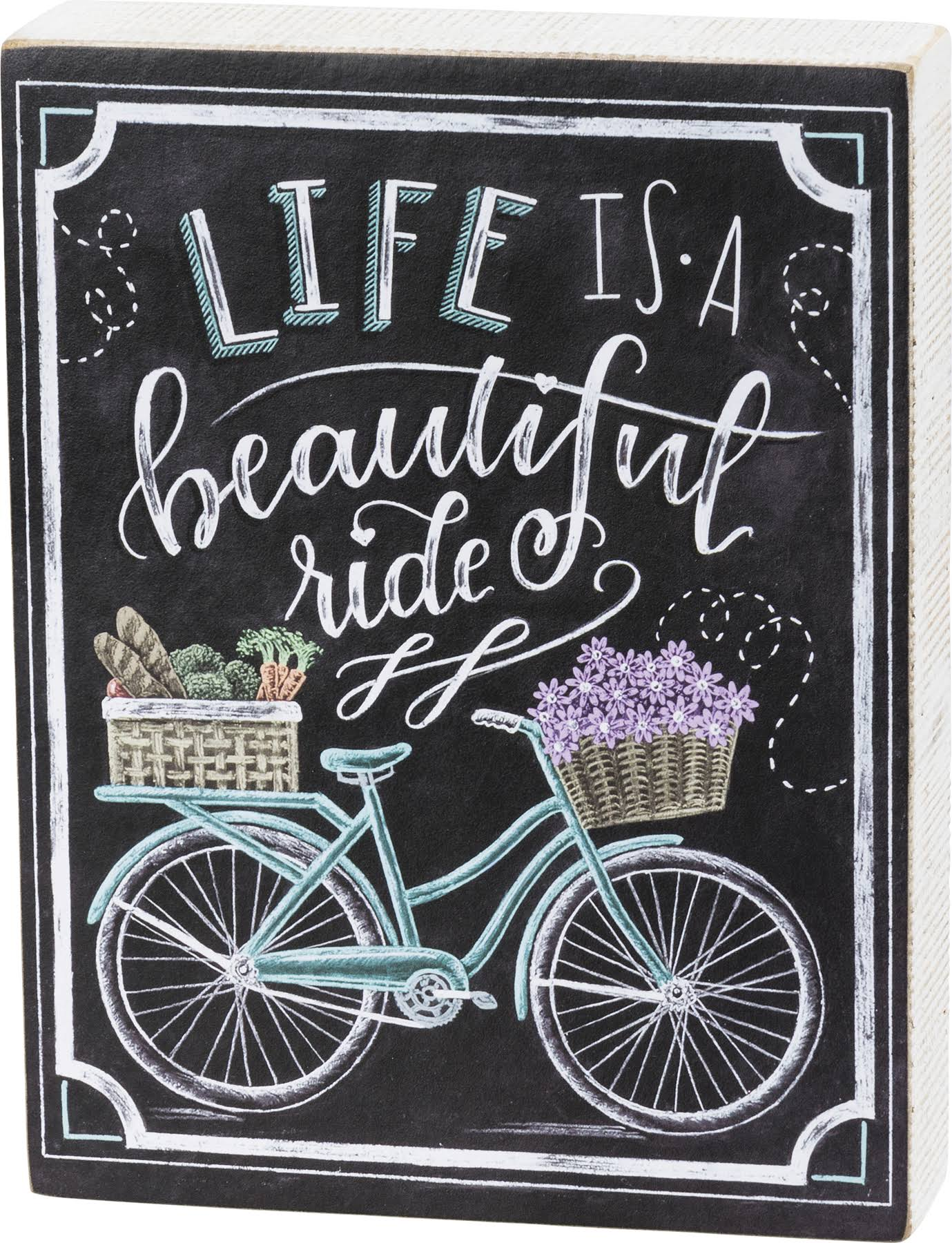 Primitives by Kathy Block Sign 'Life Is A Beautiful Ride' Chalkboard Box-Sign One-Size