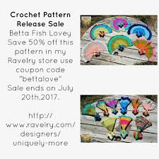 Uniquely More - Crochet Pattern Release Sale! Betta Fish ... In The Light By Casey Daycrosier Malabrigo Mechita In Ravelry Coupon Discount Cherry Culture April 2018 All Categories Sentry Box Designs Black Friday Cyber Monday Sale My Store Julie Lauralee On Twitter Permafrost Ewarmer Pattern Is Live Knitting Pattern Douro Baby Romper And Dress Knitting Simply Socks Yarn Co Blog Derby Divas Free With Good Morning Raindrop The Little Fox Now Available Redeeming Your Golden Ticket Plucky Knitter Lazy Hobbyhopper 70 Off Etsy Littletheorem New Year