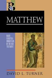 Baker Exegetical Commentary On The New Testament Matthew By Turner David L