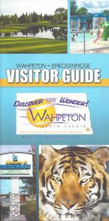 City Of Wahpeton Request These Brochures