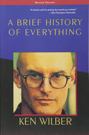 A Brief History Of Everything Ken Wilber