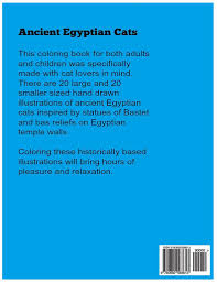 Back Cover Ancient Egyptian Cats A Coloring Book