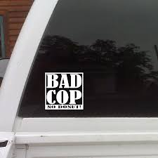 Bad Cop No Donut Funny Car Decals Window Laptop Funny Cop 1979 Ford Truckcool Window Decals Youtube Stickers Window For Car As Well Lets See Them Rear Window Decals Ford Truck Enthusiasts Forums Best Decals Graphics In Calgary For Trucks Cars Texas Sign Company Makes Awful Decal Depicting Woman Tied Up In Graphics Stickers Vinyl Lettering Pensacola Store Offtopic Gmtruckscom The Buys On Life And External Small Camera Recording Stickers87mm X 30mm All Things Through Christ Vinyl Sticker Abarth Gps Tracking Device Security 87x30mmcar