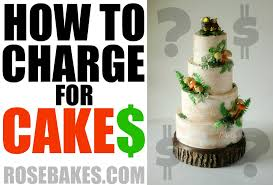 How To Charge For Cakes
