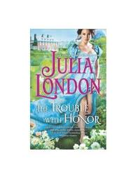 Julia London Author Of The Trouble With Honor Joins HEA To Chat About Cabot Sisters Her New Regency Series Wine And Revision Process