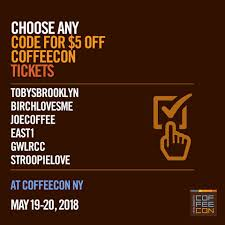 CoffeeCon - Use These Coupon Codes To Get $5 Off Tickets ... All Green Discount Code Case Boss Shipping Code Promo Airbnb 2019 Eventbrite Coupon Vitamix Uk How To Add A Action Blocks Available With Email Plus Framework Lkedin Premium Career Coupon Widget Setup Gleam 100 Upcoming Social Media Tech Events Packersproshop Com Berkshire Theater Group Creating Refer Friend Reward Or Sold Out Barkhappy Boston Pup Ice Cream Benefiting Apply Access Your Order