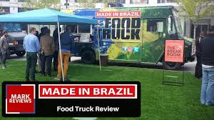 Made In Brazil Food Truck - Food Truck Review - YouTube