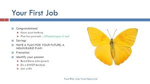 3 Your First Job Congratulations