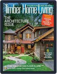 104 Wood Homes Magazine Timber Home Living Subscription Discount Ideas For Custom Discountmags Com