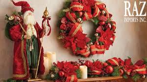 Raz Christmas Decorations Online by Raz Imports Christmas 2017 Glimpse Of The Line 720p Youtube