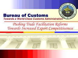 export bureau ppt bureau of customs towards a class customs administration