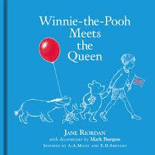 130 Best Winne The Pooh by Winnie The Pooh Meets The Queen Jane Riordan 9781405286817