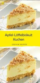 apfel löffelbiskuit kuchen desserts dessert