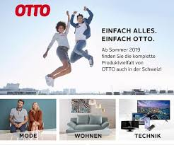 deutscher otto versand startet diesen sommer in der schweiz