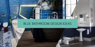bathroom ideas 15 blue bathrooms design ideas