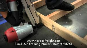 Central Pneumatic Floor Nailer Troubleshooting by 3 In 1 Air Framing Nailer 98751 Youtube