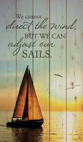 best 25 nautical quotes ideas on pinterest sailing quotes