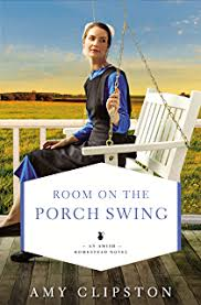 Room On The Porch Swing An Amish Homestead Novel