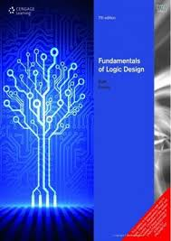 Fundamentals Logic Design 7th Edition Jr Charles H Roth And