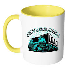 Just Dropped A Load! Funny Gifts For Truck Drivers Funny White 11oz ... Just Dropped A Load Funny Gifts For Truck Drivers White 11oz Best Driver In The Galaxy Practical Truckers Trucker Coffee Mug And Gift Father Day Ideas Awesome S For Christmas Accsories Semi Men Long Road Trip Adults Tax Deduction Worksheet Lovely 114 Scale Cargo Action Figures Blue With Trucdriver_wd_gra_look_business_card Raneys Pinterest Tow Girl Friend Tshirtpl Polozatee