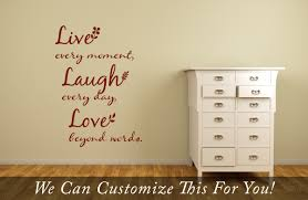 decorative words for walls live every moment laugh everyday beyond words a wall