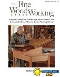 Fine Woodworking Issue 221 Pdf by Fine Woodworking Magazine Canada Image Mag