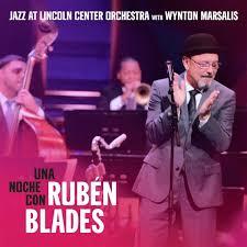 Una Noche Con Ruben Blades Jazz Messengers
