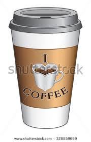 I Love Coffee To Go Cup Is An Illustration Expressing The Of On A