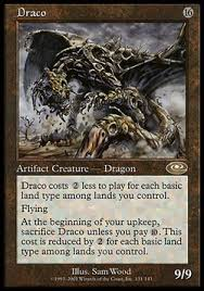 Draco Is An Interesting Old Artifact Dragon From Planeshift You Might Ask What So Great About A 16 Cost 9 Flyer Well It Costs 2 Less To Play For