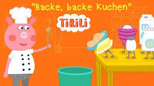 backe backe kuchen tirili kinderlieder