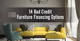 bad credit furniture financing top 14 options