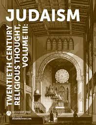 Twentieth Century Religious Thought Volume III Judaism