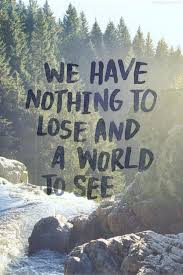 Life Quotes Tumblr Also Cool Intensive Travel Inspirational Pics 94