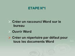raccourci sur bureau etape n 1 créer un raccourci word sur le bureau ouvrir word ppt