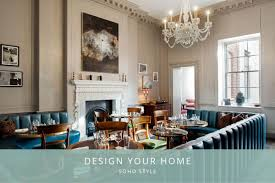 100 Soho Interior Design Your Home House Style The London Shutter