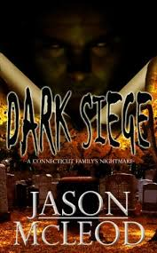 siege a siege a connecticut family s nightmare by jason mcleod
