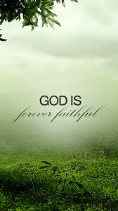 Forever Faithful Free Christian Lock Screen Wallpaper For Your Mobile Device Compatible