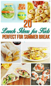 Fun And Easy Recipe Lunch Ideas For Kids At Home Skip The Sandwiches Have A Healthy Family All Summer Long